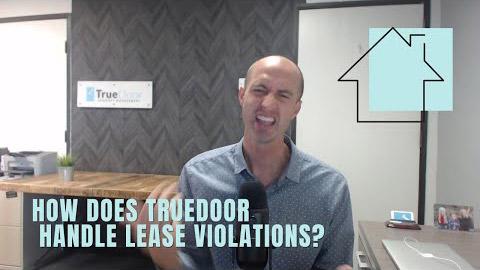 How does TrueDoor handle lease violations?
