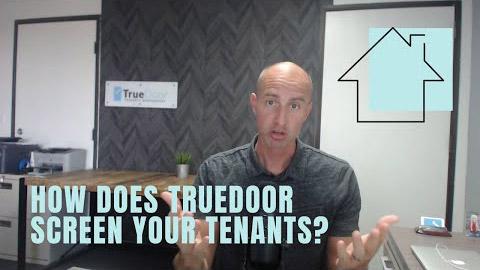 How does TrueDoor screen tenants?