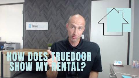 How does TrueDoor show my rental?