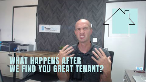 What happens after we find you a great tenant?